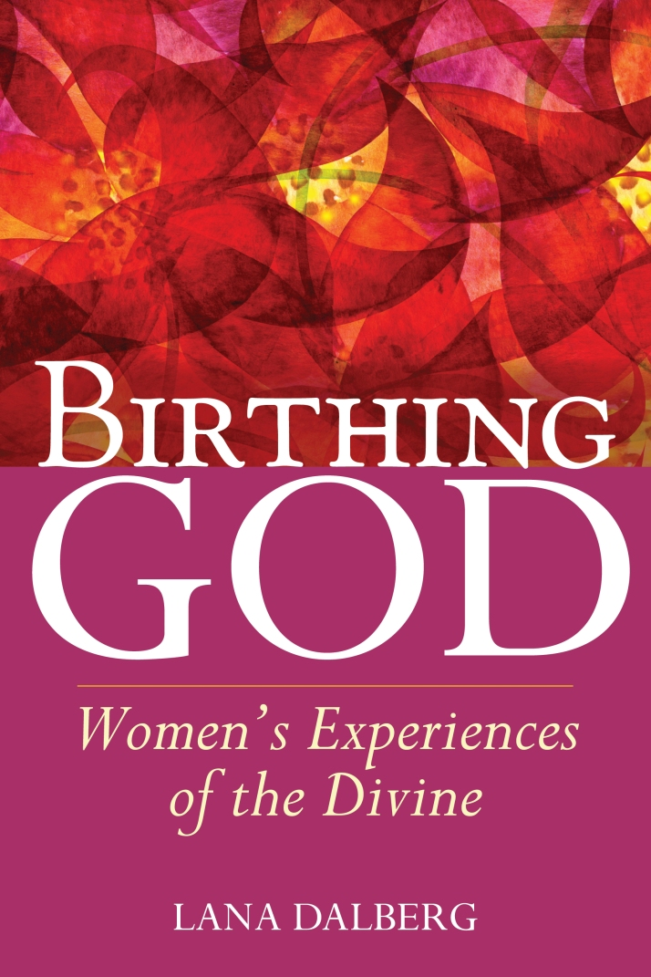 Birthing God: Women's Experiences of the Divine cover
